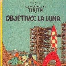 Cómics: TINTIN - OBJETIVO LA LUNA - JUVENTUD, 1983. Lote 53867589