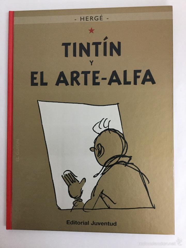 TINTÍN 24 - TINTÍN Y EL ARTE-ALFA - HERGÉ - EDITORIAL JUVENTUD - EDICIÓN ACTUAL (Tebeos y Comics - Juventud - Tintín)