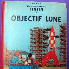 Cómics: TINTIN OBJECTIF LUNE , CASTERMAN, FRANCES, IMPRESO EN BELGICA , 1963 , ORGINAL. Lote 53972516