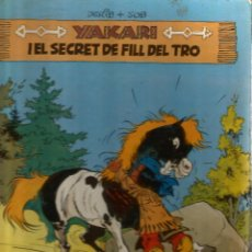 Cómics: YAKARI I EL SECRET DEL FILL DEL TRO . Lote 53972973
