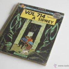 Cómics: TINTIN - VOL 714 A SIDNEY - PRIMERA EDICIÓ 1969. Lote 54173937