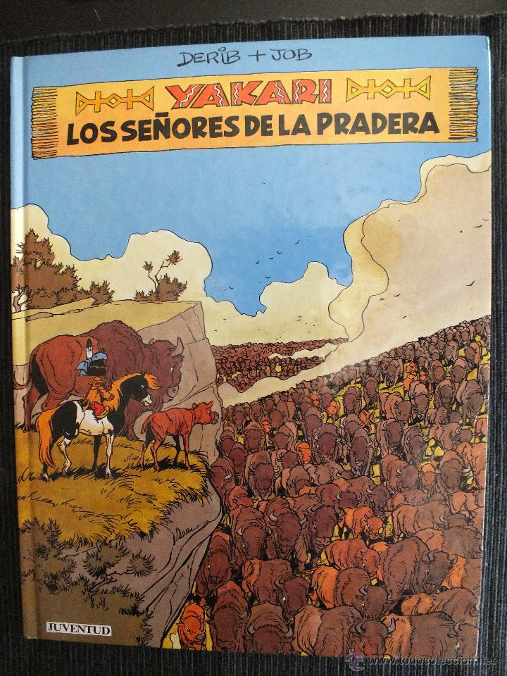 YAKARI Nº 13 , LOS SEÑORES DE LA PRADERA , 1ª EDICIÓN 1991 , EDITORIAL JUVENTUD (Tebeos y Comics - Juventud - Yakary)