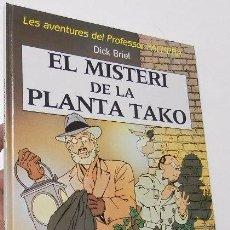 Cómics: EL MISTERI DE LA PLANTA TAKO - DICK BRIEL (JOVENTUT, 1990, 1ª EDICIÓN). Lote 54371647