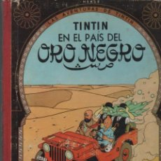 Cómics: TINTIN EN EL PAIS DEL ORO NEGRO . JUVENTUD. 3ª ED. 1967.. Lote 54424948