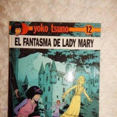 Cómics: YOKO TSUNO - EL FANTASMA DE LADY MARY N. 12. Lote 111232023