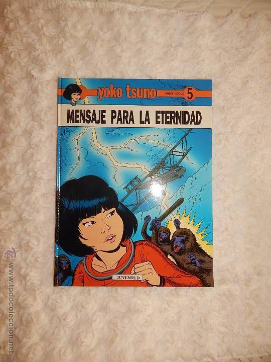 YOKO TSUNO - MENSAJE PARA LA ETERNIDAD N. 5 (Tebeos y Comics - Juventud - Yoko Tsuno)