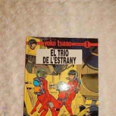 Cómics: YOKO TSUNO - EL TRIO DE L`ESTRANY N. 1 - CATALA. Lote 215951583
