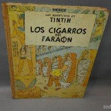 Fumetti: 1018- LAS AVENTURAS DE TINTIN LOS CIGARROS DEL FARAON LOMO DE TELA 1972. Lote 159085114