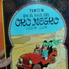 Cómics: TINTIN EN EL PAIS DEL ORO NEGRO. Lote 56080474