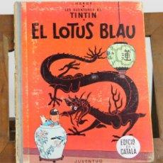 Cómics: 7433 - TINTÍN. EL LOTUS BLAU. 1ª EDCIÓ. LOMO AZUL. HERGÉ. EDI. JUVENTUD. 1965.. Lote 56366557