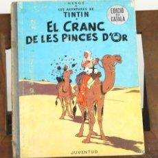 Cómics: 7459 - TINTÍN. EL CRANC DE LES PINCES D'OR. 1ª EDICIÓ. LOMO AZUL. HERGÉ. EDI. JUVENTUD. 1966.. Lote 56461523