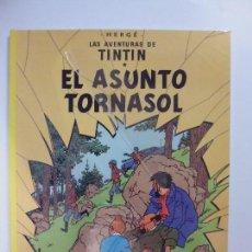 Cómics: LAS AVENTURAS DE TINTIN: EL ASUNTO TORNASOL. Lote 56568516