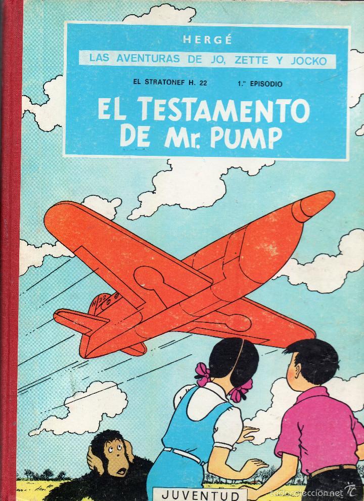 LAS AVENTURAS DE JO,ZETTE Y JOCKO.EL TESTAMENTO DE MR PUMP,HERGÉ PRIMERA EDICIÓN 1970 (Tebeos y Comics - Juventud - Otros)