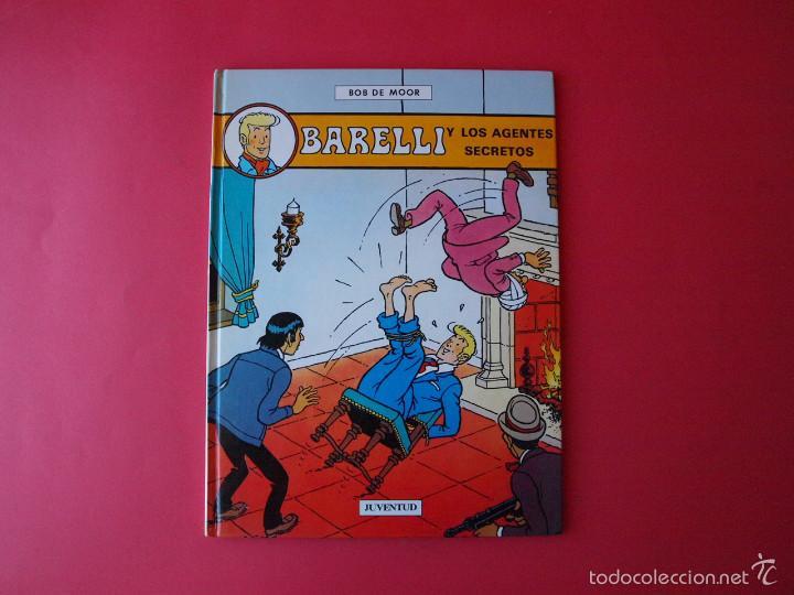 BARELLI Y LOS AGENTES SECRETOS - Nº 5 - BOB DE MOOR - 1ª ED. 1992 - JUVENTUD - BE (Tebeos y Comics - Juventud - Barelli)