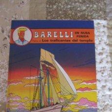 Cómics: BARELLI EN NUSA PENIDA - LOS TRAFICANTES DEL TEMPLO - TOMO - 2. Lote 57440703