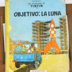 Cómics: 7660 - TINTÍN OBJETIVO : LA LUNA. 1ª EDICIÓN. LOMO AMARILLO. HERGÉ. EDI. JUVENTUD. 1958.. Lote 57521794