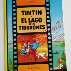 Cómics: TINTÍN Y EL LAGO DE LOS TIBURONES - CÓMIC - HERGÉ - ED. JUVENTUD - MÁS COSAS DE TINTÍN EN VENTA. Lote 57529407