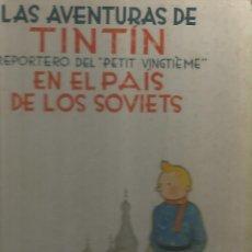 Cómics: TINTIN EN EL PAIS DE LOS SOVIETS PRIMERA EDICION. Lote 57590842