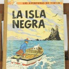 Cómics: 7691 - TINTÍN LA ISLA NEGRA. 2ª EDICIÓN. LOMO MARRÓN. HERGÉ. EDIT. JUVENTUD. 1967.. Lote 57593949