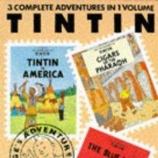 Cómics: TINTIN 3 COMPLETE ADVENTURES IN 1 VOLUME - EN INGLES. Lote 57604496