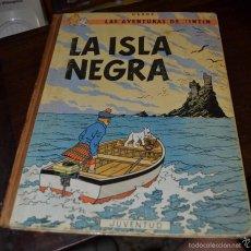Cómics: TINTIN: LA ISLA NEGRA. 2ª EDICION JUVENTUD BARCELONA 1967. COMPLETO, LIMPIO Y FIRME. Lote 58097992