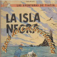 Cómics: LA ISLA NEGRA, 2A. EDICION, HERGE, EDITORIAL JUVENTUD, 1967. Lote 58187034