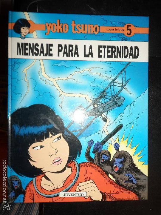 YOKO TSUNO - MENSAJE PARA LA ETERNIDAD -Nº 5 - JUVENTUD TAPA DURA (Tebeos y Comics - Juventud - Yoko Tsuno)