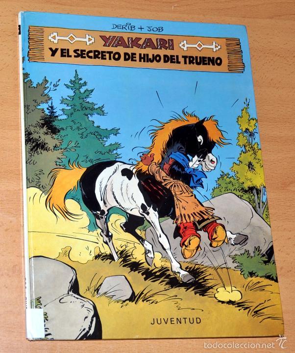 YAKARI - Nº 6 - Y EL SECRETO DE HIJO DEL TRUENO - DE DERIB Y JOB - EDIT. JUVENTUD - 1ª EDICIÓN 1981 (Tebeos y Comics - Juventud - Yakary)