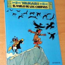 Cómics: YAKARI - Nº 14 - EL VUELO DE LOS CUERVOS - DE DERIB Y JOB - EDITORIAL JUVENTUD - 1ª EDICIÓN - 1992. Lote 58369316