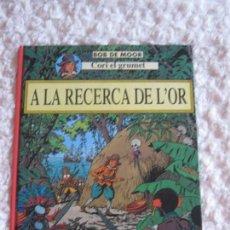 Cómics: CORI EL GRUMET - A LA RECERCA DE L´OR- CATALA. Lote 58407054