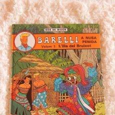 Cómics: BARELLI A NUSA PENIDA - VOLUM.1 L´ILLA DEL BRUIXOT N.2 -CATALA. Lote 58408785