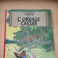 Cómics: TINTIN, L'OREILLE CASSÉE, CASTERMAN, AÑO 1984, HERGÉ, BELGICA, BELGA, FRANCÉS, ERCOM. Lote 58410969
