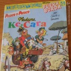 Cómics: PELUCO Y PATUCO - MADAME KE CARA - ALBUM RUSTICA - TEBEOTECA FUERA BORDA Nº 4 -. Lote 62784542