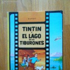 Cómics: TINTIN Y EL LAGO DE LOS TIBURONES, 4 EDICION. Lote 59080580