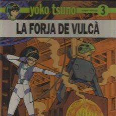 Cómics: YOKO TSUNO Nº 3 - LA FORJA DE VULCÀ - ROGER LELOUP - JOVENTUT - TAPA DURA. Lote 60076743