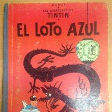 Cómics: TINTIN PRIMERA EDICION EL LOTO AZUL HERGE EDITORIAL JUVENTUD 1965. Lote 60281859