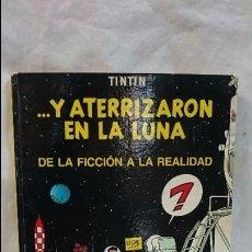 Cómics: ..Y ATERRIZARON EN LA LUNA - TINTIN . Lote 60356315