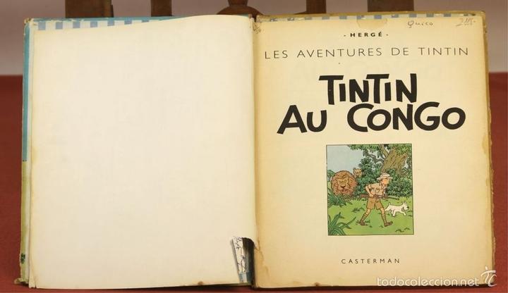 Cómics: 7972 - TINTÍN AU CONGO. LOMO ROJO. HERGÉ. EDIT. CASTERMAN. 1947. - Foto 2 - 213444176