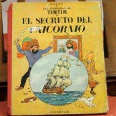 Cómics: 7975 - TINTÍN EL SECRETO DEL UNICORNIO.1ª EDICIÓN. LOMO ROJO. HERGÉ. EDIT. JUVENTUD. 1959.. Lote 60904687
