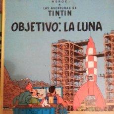 Cómics: TINTIN. OBJETIVO LA LUNA. Lote 63357548