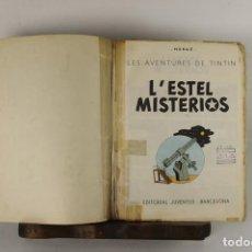 Cómics: 5258- L'ESTEL MISTERIOS. HERGE, EDIT. JUVENTUD. TERCERA EDICION. 1976.. Lote 45461020