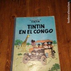Cómics: TINTÍN EN EL CONGO 1 ª EDICIÓN. PRIMERA EDICIÓN DICIEMBRE 1968. Lote 64128315