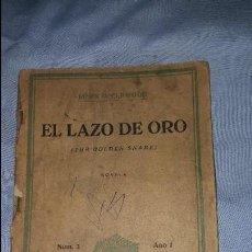 Cómics: EL LAZO DE ORO - JAMES O.CURWOOD - LA NOVELA ZAUL- ED. JUVENTUD 1º EDICION 20-11-1934. Lote 64162615