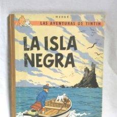 Cómics: TINTIN LA ISLA NEGRA EDITORIAL JUVENTUD AÑO 1967 DE HERGÉ SEGUNDA EDICIÓN. Lote 64836027