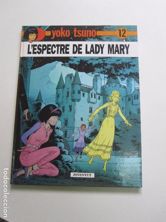 YOKO TSUNO - Nº 12 - L'ESPECTRE DE LADY MARY - ROGER LELOUP JOVENTUT CÀTALA E7 (Tebeos y Comics - Juventud - Yoko Tsuno)
