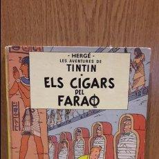 Cómics: TINTIN. ELS CIGARS DEL FARAÓ. ED / JUVENTUD - 1979 ( QUARTA EDICIÓ ) - LEER. Lote 66442450