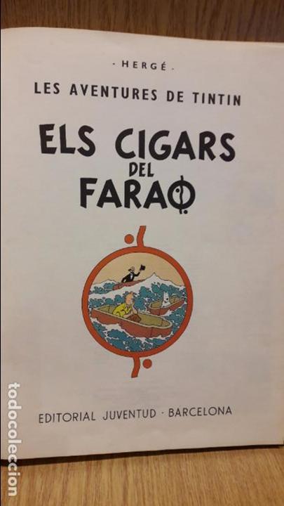 Cómics: TINTIN. ELS CIGARS DEL FARAÓ. ED / JUVENTUD - 1979 ( QUARTA EDICIÓ ) - LEER - Foto 2 - 66442450