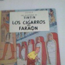 Cómics: TINTIN LOS CIGARROS DEL FARAON .DECIMA EDICION 1983 .NOVEDADES EN VIÑETAS. Lote 66998586