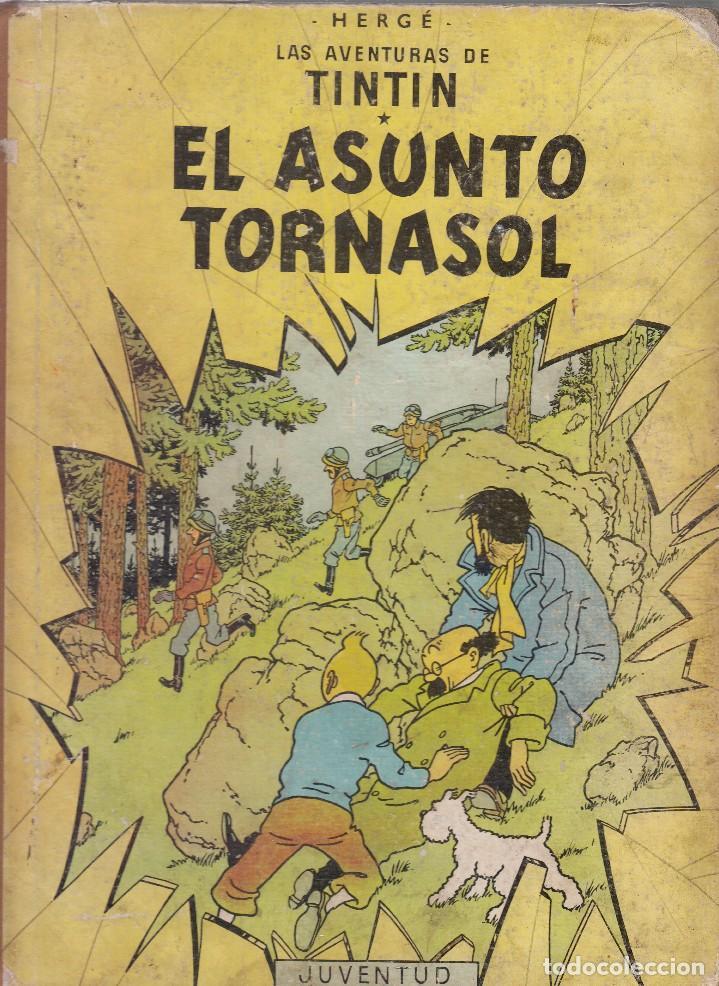 TINTIN: EL ASUNTO TORNASOL. 2º EDICION AÑO 1965. EDITORIAL JUVENTUD (Tebeos y Comics - Juventud - Tintín)