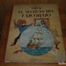 Cómics: TINTIN. EL SECRETO DEL UNICORNIO. PRIMERA EDICION.1959 VER FOTOS . Lote 67826633